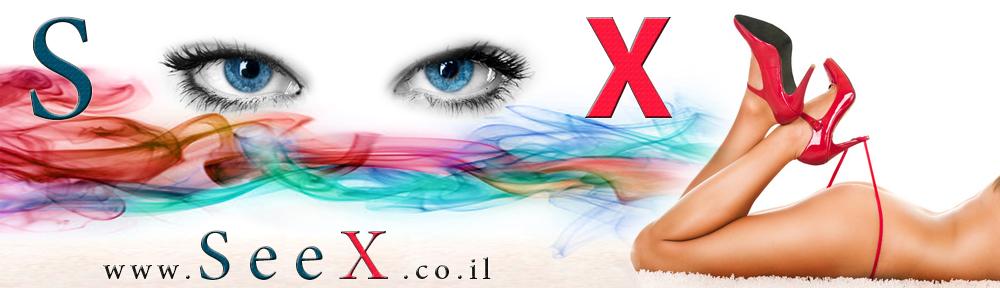סקס | see – x סרטי סקס SEX MOVIES